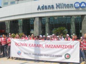 Adana Hilton-SA işçileri greve çıktı
