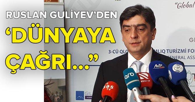 Ruslan Guliyev'den Dünya Sağlık Turizm Konseyi'ne çağrı