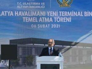 Malatya Havalimanı Yeni Terminal Binası'nın temeli atıldı