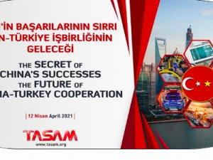 """""""ÇinTürkiyeİşbirliğinin Geleceği"""" İstanbul'da koruşuldu"""