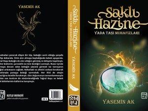 """Türk mitolojisinin ilk fantastik romanı """"Saklı Hazine'"""