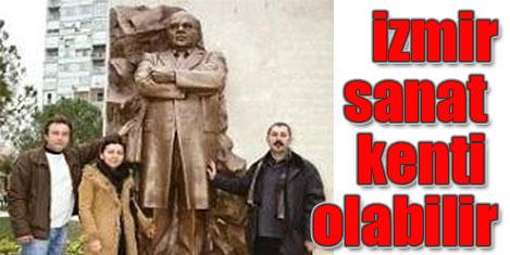 İzmir sanat kenti olsun