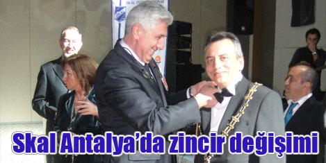 Skal Antalya'da zincir değişimi