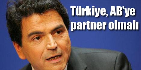 Türkiye AB'nin partneri olmalı