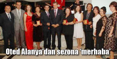 OTED Alanya sezonu açtı
