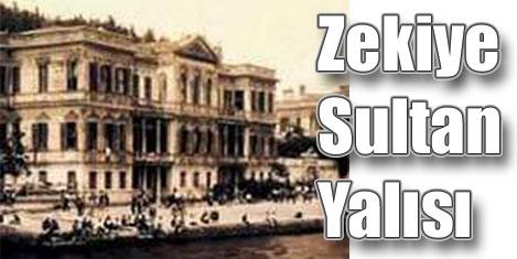 Zekiye Sultan Yalısı otel oluyor