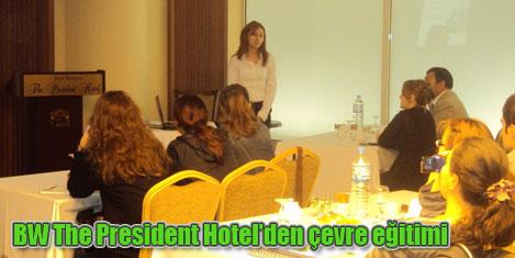 President'ten çevre eğitimi'