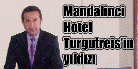 Mandalinci Hotel'e Hacı Yıldırım