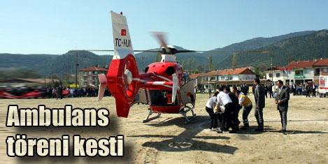 Hava ambulansı töreni kesti