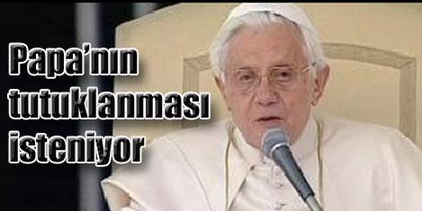 Papa tutuklanacak mı?