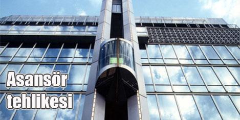 Asansörler tehlikeli durumda