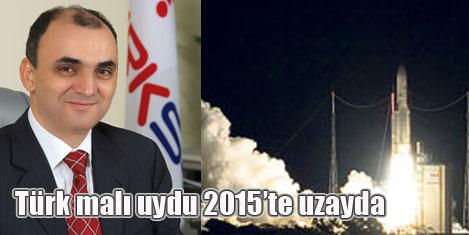 Türk yapımı uydu 2015'te uzayda