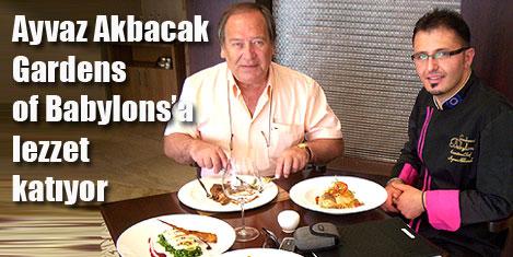 Ayvaz Akbacak'ın lezzet arayışı