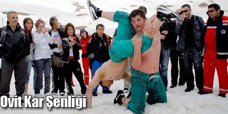 Ovit yaylasında kar şenliği!