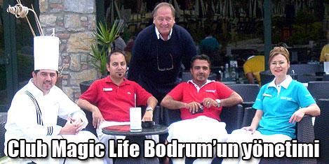 Magic Life Bodrum'da mutluluk