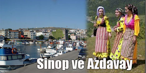 Azdavay ve Sinop'a 'Kalk Gidelim'