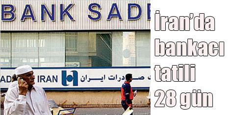 İranlı bankacının tatil şansı