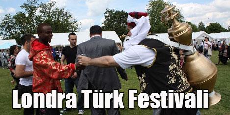 Londra'da Türk Festivali başlıyor