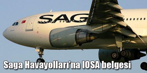 Saga, IOSA belgesi aldı