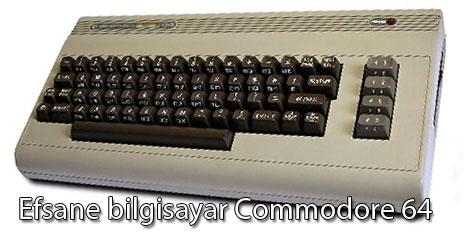 Efsane bilgisayar Commodore 64