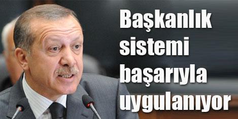 Başbakan: Başkanlık sistemi başarılı