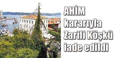 AHİM, Zarifi Köşkü'nü iade etti