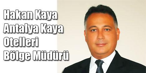 Kaya Hotels Antalya'da Hakan Kaya
