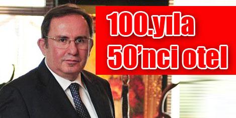 Anemon:100'üncü yıla 50'nci otel