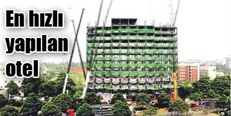 15 katlı oteli 6 günde inşa ettiler