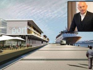 Ferit Şahenk: Galataport 2020'de tamamlanacak!
