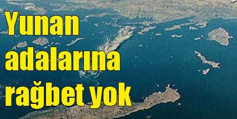Yunan adalarına alıcı çıkmadı