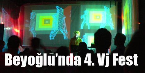 Beyoğlu'nda 4. Vj Fest başlıyor