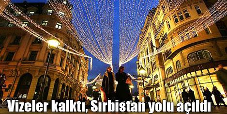 Sırbistan'a turizm kapıları açıldı