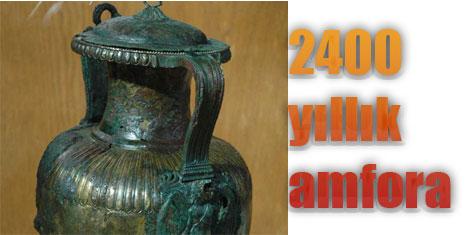 2400 yıllık bronz amfora müzede