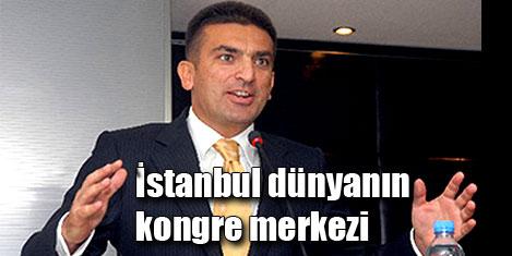 İstanbul kongre kenti oluyor