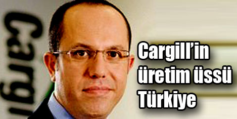 Cargill Türkiye şirket  alıyor