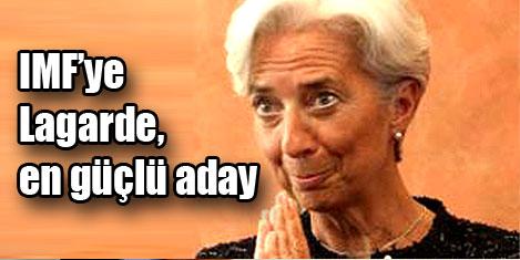 IMF Başkanlığı için Legarde güçlü