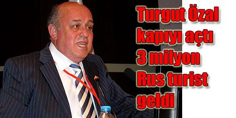 Rusları Turgut Özal getirdi-5