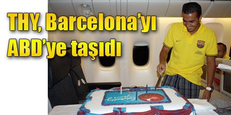 Barcelona, ABD'ye THY ile geçti
