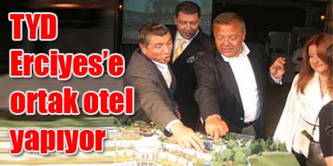 Erciyes için TYD A.Ş. kuruluyor