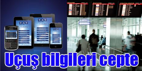 TAV Mobile ile uçuş bilgileri cepte