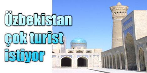 Özbekistan daha çok turist istiyor