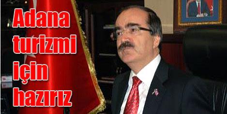 Adana Valisi: Turizm için hazırız