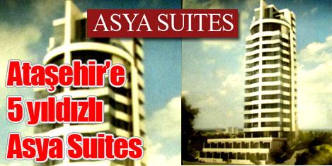 Ataşehir'e 5 yıldızlı Asya Suites