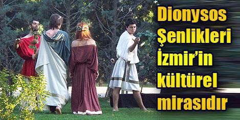 Dionysos şenlikleri kültür mirası