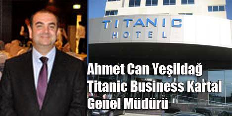 Titanic Kartal'a Yesildağ atandı