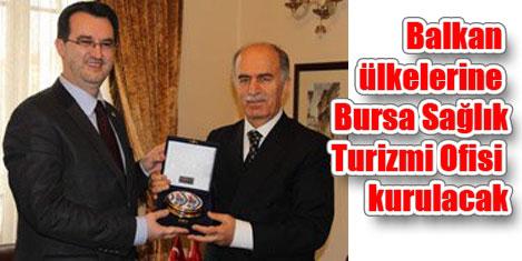 Bursa'nın sağlık turizmi belirleniyor