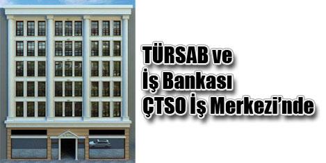 TÜRSAB ÇTSO İş Merkezi'nde