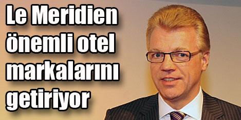 Le Meridien Anadolu'ya açılıyor
