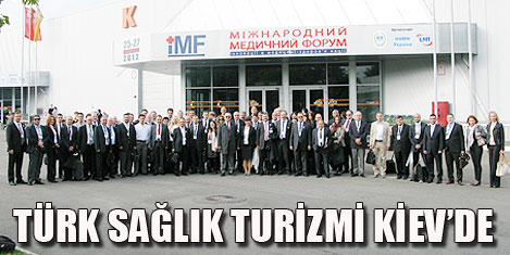 Türkiye Kiev Sağlık Turizmi Fuarı'nda